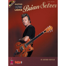 Cherry Lane Music - BRIAN SETZER GUITAR LEGENDARY LICKS